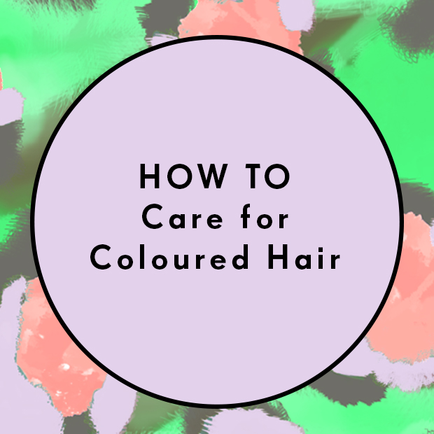 How To – Care for Coloured Hair
